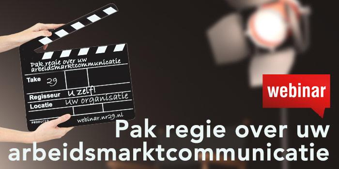 Webinar Pak regie over uw arbeidsmarktcommunicatie